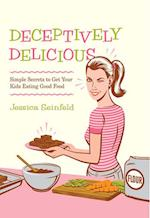 Deceptively Delicious af Jessica Seinfeld