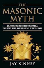 Masonic Myth af Jay Kinney