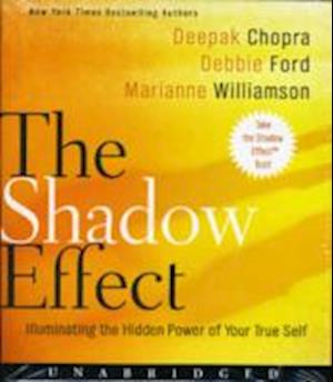 Lydbog CD The Shadow Effect af Debbie Ford Marianne Williamson Deepak Chopra