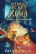 Secrets and Shadows (The Secret Zoo)