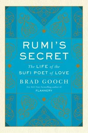Bog, hardback Rumi's Secret af Brad Gooch
