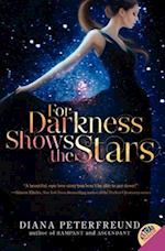 For Darkness Shows the Stars (STAR S, nr. 1)