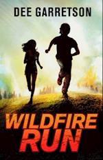 Wildfire Run af Dee Garretson
