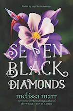 Seven Black Diamonds (Seven Black Diamonds)