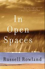 In Open Spaces af Russell Rowland