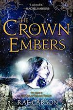The Crown of Embers (Girl of Fire and Thorns)