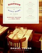 Bistros, Brasseries, and Wine Bars of Paris af Daniel Young