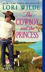 The Cowboy and the Princess af Lori Wilde