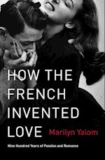 How the French Invented Love