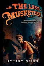 The Last Musketeer af Stuart Gibbs