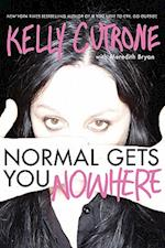 Normal Gets You Nowhere af Bryan Meredith, Kelly Cutrone