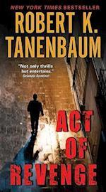 Act of Revenge af Robert K. Tanenbaum
