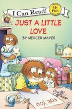 Just a Little Love (Little Critter My First I Can Read)