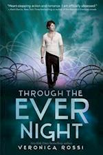 Through the Ever Night (Under the Never Sky)