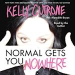 Normal Gets You Nowhere af Kelly Cutrone