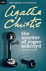 The Murder of Roger Ackroyd (Hercule Poirot Mysteries, nr. 4)