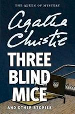 Three Blind Mice and Other Stories af Agatha Christie