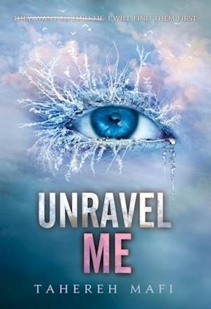 Unravel Me af Tahereh Mafi