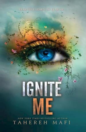 Ignite Me af Tahereh Mafi