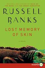 Lost Memory of Skin af Russell Banks
