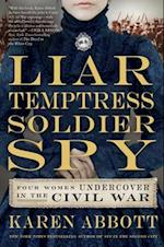 Liar, Temptress, Soldier, Spy