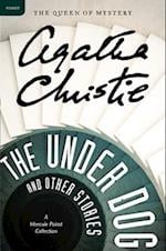 The Under Dog and Other Stories (Hercule Poirot Collection)