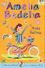 Amelia Bedelia Chapter Book #1: Amelia Bedelia Means Business (Amelia Bedelia, nr. 01)