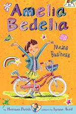 Amelia Bedelia Means Business (Amelia Bedelia Chapter Book)