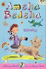 Amelia Bedelia Chapter Book #2: Amelia Bedelia Unleashed (Amelia Bedelia, nr. 02)