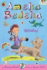 Amelia Bedelia Chapter Book #2: Amelia Bedelia Unleashed (Amelia Bedelia)