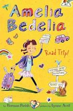 Amelia Bedelia Road Trip! (Amelia Bedelia Chapter Books)