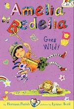 Amelia Bedelia Chapter Book #4: Amelia Bedelia Goes Wild! (Amelia Bedelia, nr. 04)