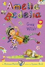 Amelia Bedelia Chapter Book #4: Amelia Bedelia Goes Wild! (Amelia Bedelia)