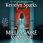 How To Marry a Millionaire Vampire (Love at Stake)