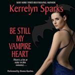 Be Still My Vampire Heart (Love at Stake)