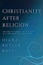 Christianity After Religion af Diana Butler Bass