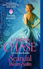 Scandal Wears Satin af Loretta Lynda Chase
