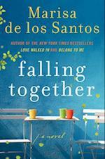 Falling Together af Marisa De Los Santos