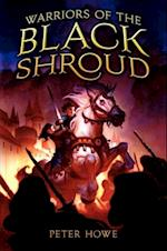 Warriors of the Black Shroud af Peter Howe