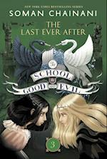 The Last Ever After (The School for Good and Evil)