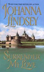 Surrender My Love af Johanna Lindsey