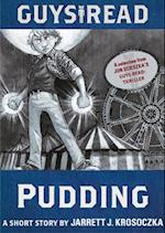 Guys Read: Pudding (Guys Read)