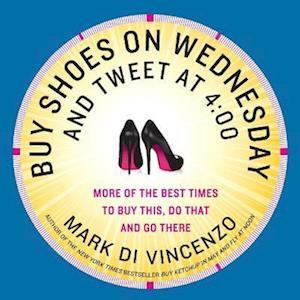 Bog, paperback Buy Shoes on Wednesday and Tweet at 4:00 af Mark Di Vincenzo