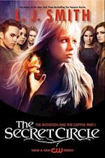 The Initiation & the Captive (The Secret Circle)