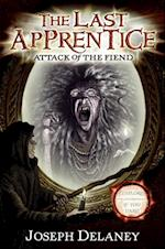 Last Apprentice: Attack of the Fiend (Book 4) (Last Apprentice)