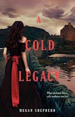 A Cold Legacy af Megan Shepherd