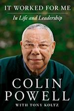 It Worked for Me af Colin Powell