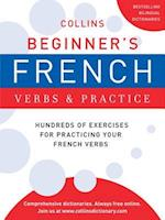 Collins Beginner's French Verbs and Practice (Collins Language)