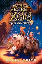 Traps and Specters (The Secret Zoo)