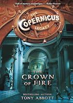 Copernicus Legacy: The Crown of Fire (Copernicus Legacy)
